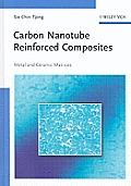 Carbon Nanotube Reinforced Composites: Metal and Ceramic Matrices