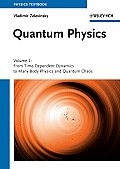 Quantum Physics: Volume 2 - From Time-Dependent Dynamics to Many-Body Physics and Quantum Chaos