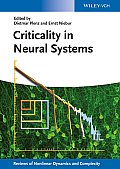 Criticality in Neural Systems (Annual Reviews of Nonlinear Dynamics and Complexity)