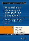 Unternehmenssteuerung Mit Szenarien Und Simulationen