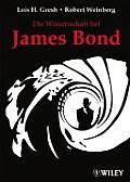 Die Wissenschaft Bei James Bond by Robert Weinberg