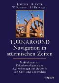 Turnaround - Navigation in Stürmischen Zeiten
