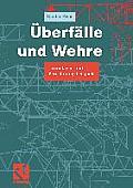 Uberfalle Und Wehre: Grundlagen Und Berechnungsbeispiele