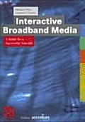 Interactive Broadband Media: A Guide for Successful Take-Off