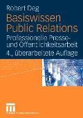 Basiswissen Public Relations: Professionelle Presse- Und Ffentlichkeitsarbeit