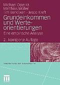 Grundeinkommen Und Werteorientierungen: Eine Empirische Analyse (Perspektiven Der Sozialpolitik)