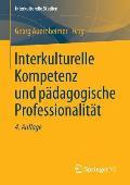Interkulturelle Kompetenz Und Padagogische Professionalitat (Interkulturelle Studien)