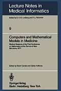 Computers and Mathematical Models in Medicine: Medical Sessions of the First Conference on Mathematics at the Service of Man Barcelona, July 11 16, 19