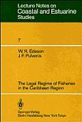 Coastal and Estuarine Studies #7: The Legal Regime of Fisheries in the Caribbean Region