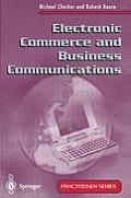 Electronic Commerce and Business Communications (Practitioner Series)
