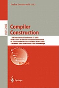 Compiler Construction: 13th International Conference, CC 2004, Held as Part of the Joint European Conferences on Theory and Practice of Softw