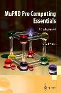 Mupad Pro Computing Essentials 2ND Edition