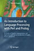 An  Introduction to Language Processing with Perl and PROLOG: An Outline of Theories, Implementation, and Application with Special Consideration of En