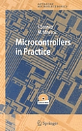 Microcontrollers in Practice [With CD-ROM]