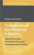 Perception Based Data Processing in Acou