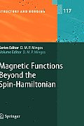 Structure and Bonding #117: Magnetic Functions Beyond the Spin-Hamiltonian
