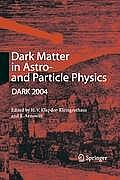 Dark Matter in Astro- And Particle Physics: Proceedings of the International Conference Dark 2004, College Station, USA, 3-9 October, 2004