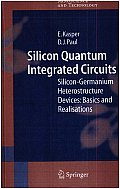 Silicon Quantum Integrated Circuits: Silicon-Germanium Heterostructure Devices: Basics and Realisations