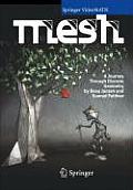 Mesh: A Journey Through Discrete Geometry