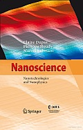 Nanoscience: Nanotechnologies and Nanophysics