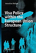 Visa Policy Within the European...