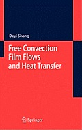 Free Convection Film Flows and Heat Transfer