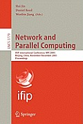 Lecture Notes in Computer Science #3779: Network and Parallel Computing: Ifip International Conference, Npc 2005, Beijing, China, November 30 - December 3, 2005, Proceedings