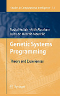 Genetic Systems Programming: Theory and Experiences