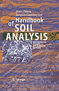 Handbook of Soil Analysis: Mineralogical, Organic and Inorganic Methods