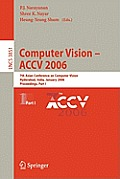 Lecture Notes in Computer Science #3852: Computer Vision - Accv 2006: 7th Asian Conference on Computer Vision, Hyderabad, India, January 13-16, 2006, Proceedings, Part II