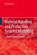 Material Handling and Production Systems Modelling - Based on Queuing Models