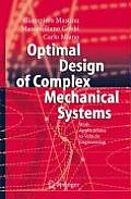 Optimal Design of Complex Mechanical Systems: With Applications to Vehicle Engineering