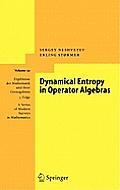 Dynamical Entropy in Operator Algebras