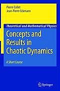 Concepts and Results in Chaotic Dynamics: A Short Course (Texts and Monographs in Physics) Cover