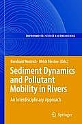 Sediment Dynamics and Pollutant Mobility in Rivers: An Interdisciplinary Approach (Environmental Science)