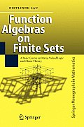 Function Algebras on Finite Sets: Basic Course on Many-Valued Logic and Clone Theory
