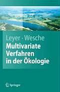 Multivariate Statistik in Der Okologie: Eine Einfuhrung