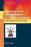 Reasoning, Action and Interaction in AI Theories and Systems: Essays Dedicated to Luigia Carlucci Aiello