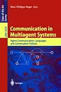 Communication in Multiagent Systems: Agent Communication Languages and Conversation Policies