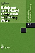 Haloforms and Related Compounds in Dringing Water