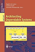 Lecture Notes in Computer Science #2677: Architecting Dependable Systems