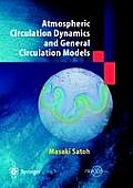 Atmospheric Circulation Dynamcis and General Circulation Methods