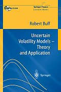 Uncertain Volatility Models - Theory and Application with CDROM (Springer Finance)