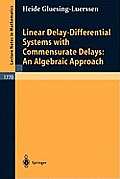 Linear Delay-Differential Systems with Commensurate Delays: An Algebraic Approach