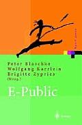 E-Public: Strategien Und Potenziale Mit E- Und Mobile Business Im Affentlichen Bereich (Xpert.Press)