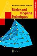 Bezier and B-Spline Techniques