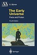 The Early Universe (Astronomy and Astrophysics Library)