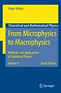 From Microphysics to Macrophysics: Methods and Applications of Statistical Physics. Volume II