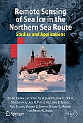 Remote Sensing of Sea Ice in the Northern Sea Route: Studies and Applications