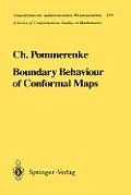 Grundlehren Der Mathematischen Wissenschaften #299: Boundary Behaviour of Conformal Maps